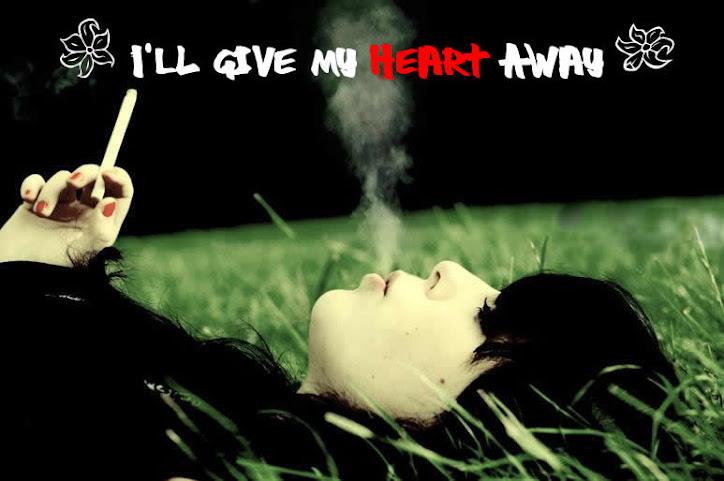 : : I'll Give My Heart Away : :