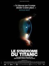 Le syndrome du Titanic - Sortie en salle le 7 octobre 2009