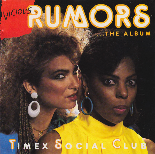 Timex Social Club-vicious rumours-Complete LP