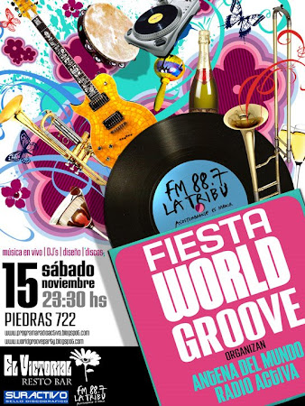 Sabado 15/11 Fiesta World Groove