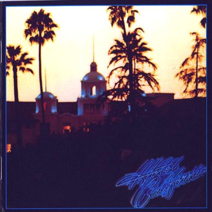 hotel california album. (mmmmmmmm Hotel California