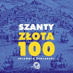 Szanty. Złota 100
