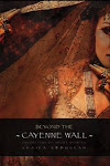 Beyond the Cayenne Wall