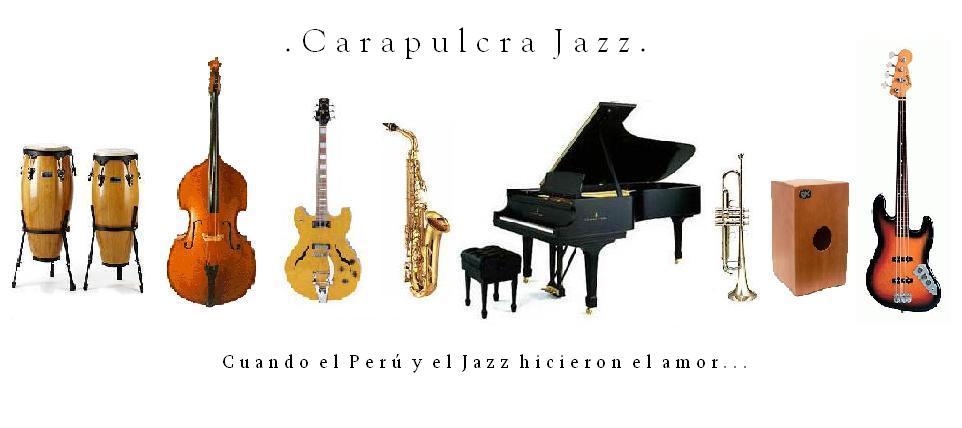 Carapulcra Jazz