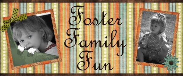 Foster Family Fun