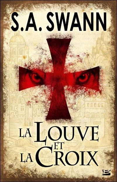 LA LOUVE ET LA CROIX de S. A. Swann La+louve+et+la+croix