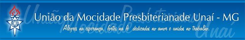 União da Mocidade Presbiteriana de Unaí - MG | UMP