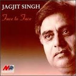 Jagjit Singh Face To Face Ghazal Songs Download Face To ...
