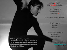 ABRIL 2010: TALLER INTENSIVO: Del Toque a la Composición Instantánea