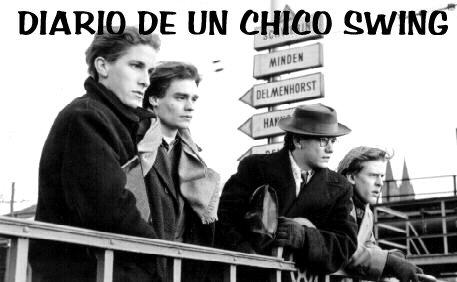 DIARIO DE UN CHICO SWING
