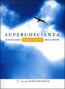 Supercoscienza-Kriyananda