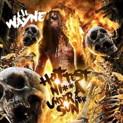 Favorite Album Cover 00-lil_wayne-hottest_nigga_under_the_sun-bootleg-2009-cover