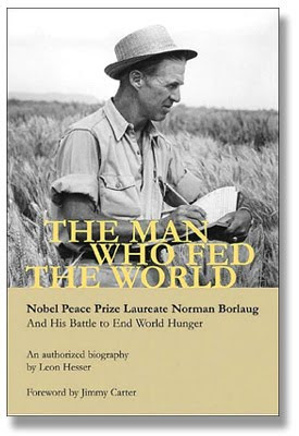 The Man who Fed the World, by Leon Hasser. An authorised biography of Norman Ernest Borlaug (March 25, 1914 – September 12, 2009). American agronomist, humanitarian, and Nobel laureate, and has been called the father of the Green Revolution. Nobel Peace Prize, Presidential Medal of Freedom, Congressional Gold Medal, recipient of the Padma Vibhushan, India's second-highest civilian honor. Borlaug's discoveries have been estimated to have saved over 245 million lives worldwide.