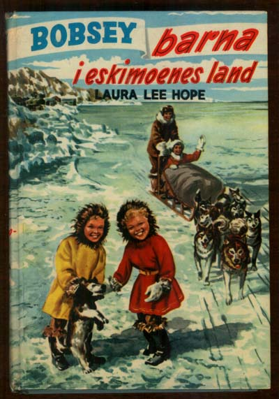 Bobbsey Twins in Eskimo Land Norway