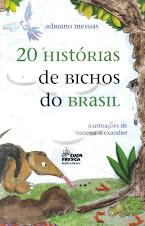 20 HÍSTÓRIAS DE BICHOS DO BRASIL