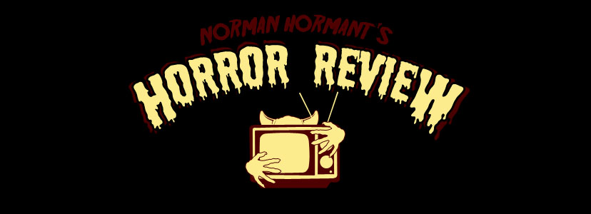 Norman Hormant's Horror Review
