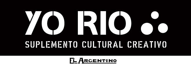 YO RÍO . Suplemento Cultural Creativo . Diario El Argentino . Gualeguaychú