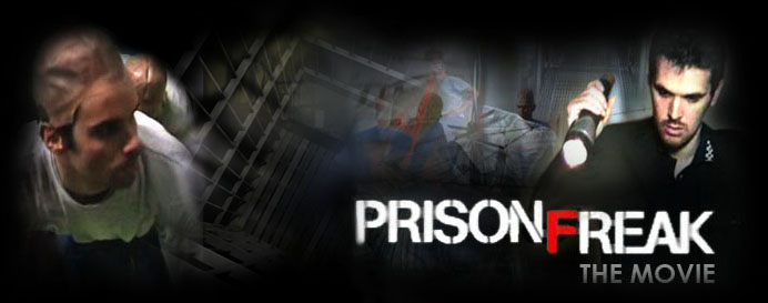 Prison Freak: The Movie