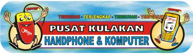 PUSAT KULAKAN HANDPHONE & KOMPUTER