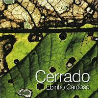 Ebinho Cardoso: Cerrado (2010)