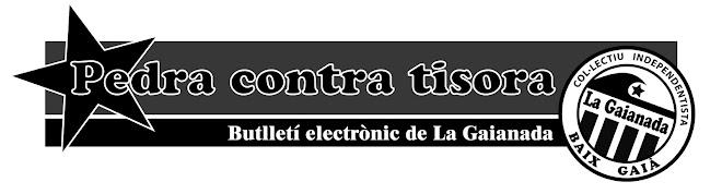 """Pedra contra tisora - Publicació del col·lectiu independentista del Baix Gaià """"La Gaianada"""""""
