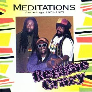 The+Meditations+-+Reggae+Crazy+(Anthology+1971-79)