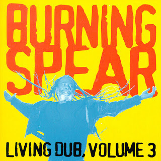 Burning+Spear+-+Living+Dub+Vol.+3+(1997)
