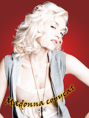 Gwen Stefani is Madonna copycat