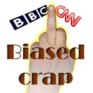 BBC and CNN are biased crap