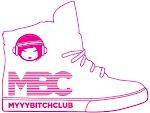 MYYY BITCH CLUB