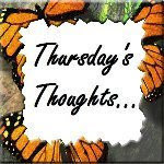 THURSDAY'S THOUGHTS