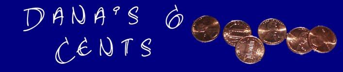 Danas 6 Cents