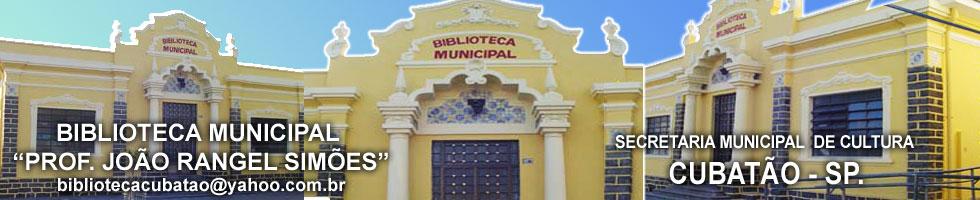 """Biblioteca Municipal """"Professor João Rangel Simões"""" - Cubatão"""