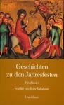 Geschichten zu den Kirchenfesten (Christengemein-schaft)