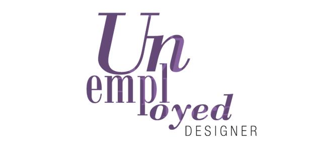 Unemployed Designer