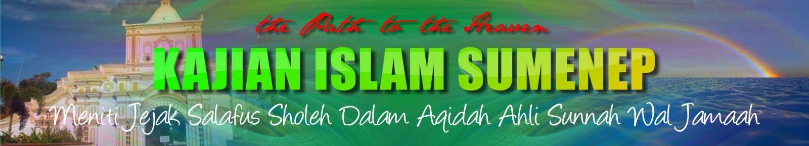 KAJIAN  ISLAM  SUMENEP