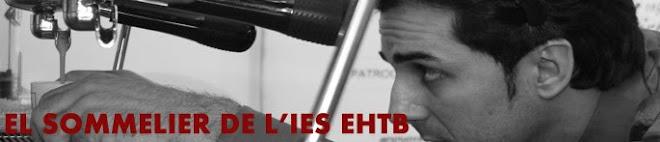 EL SOMMELIER DE L'IES EHTB
