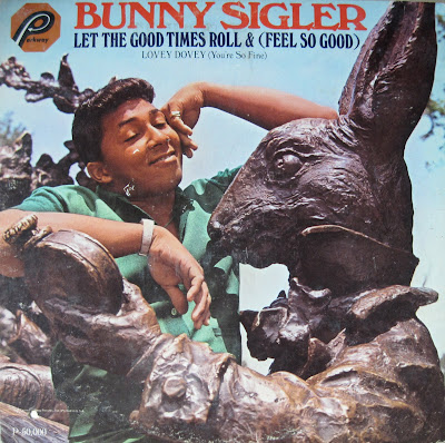 Bunny Sigler - Let The Good Times Roll