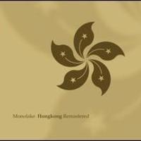 Monolake Hong Kong