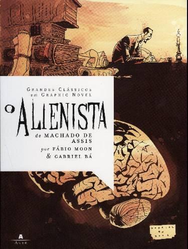 PORTUGUÊS PELO UNIVERSO MÁGICO DA LITERATURA: O ALIENISTA