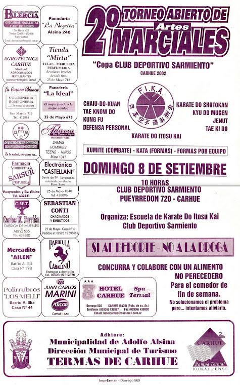 """2º TORNEO ABIERTO DE ARTES MARCIALES """"COPA CLUB DEPORTIVO SARMIENTO - TERMAS DE CARHUE 2002"""