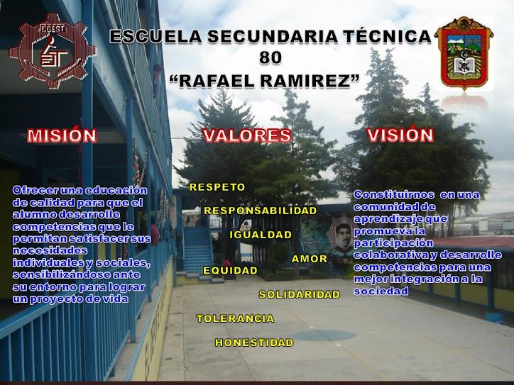 "Escuela Secundaria Técnica 80 ""Rafael Ramirez"""