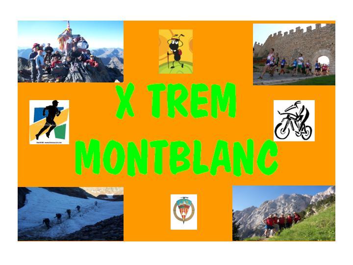 Xtrem Montblanc