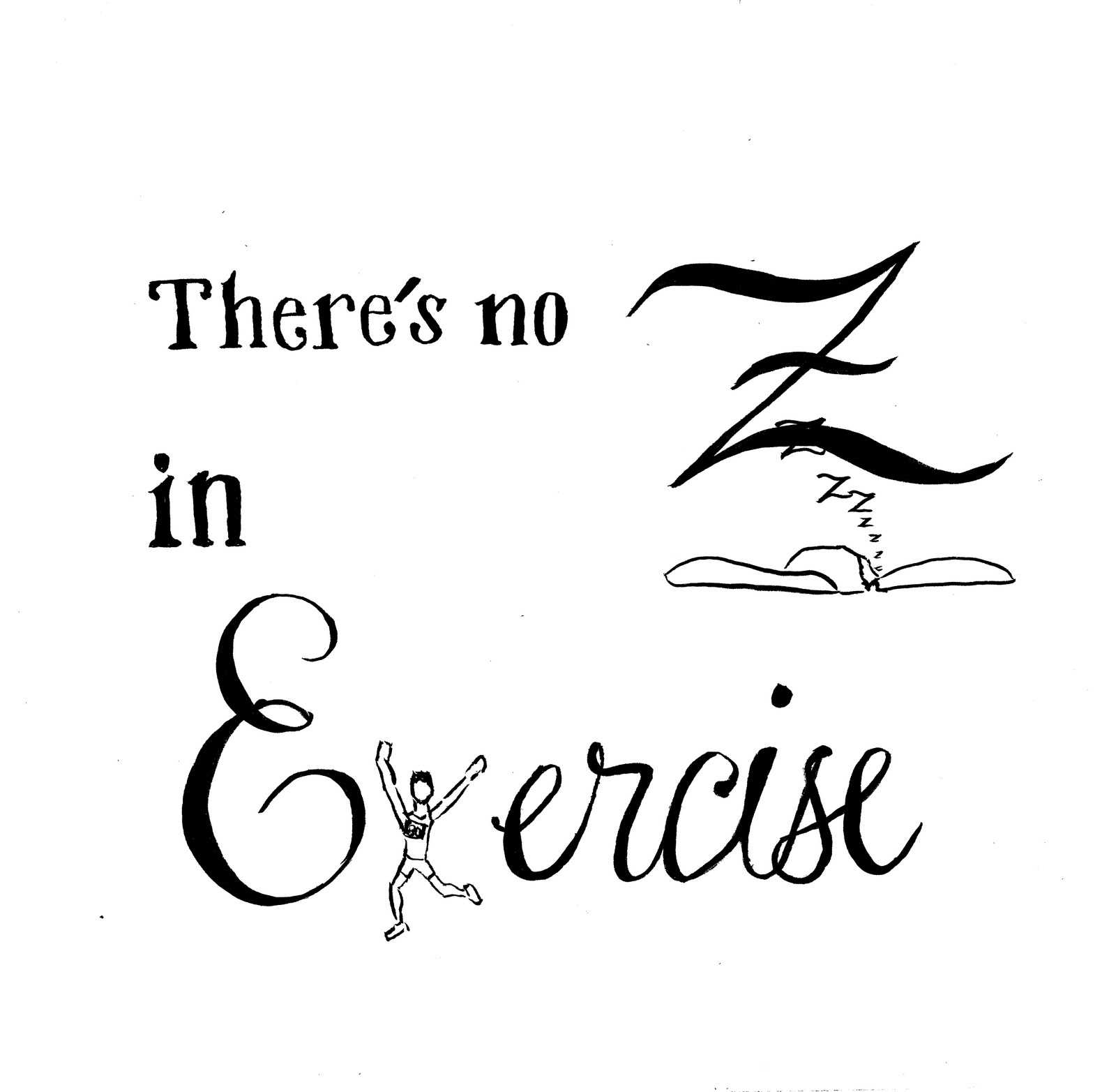 There is no Z in Exercize