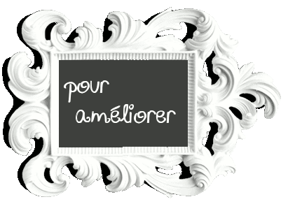 pour amliorer
