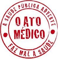Não ao Ato Médico