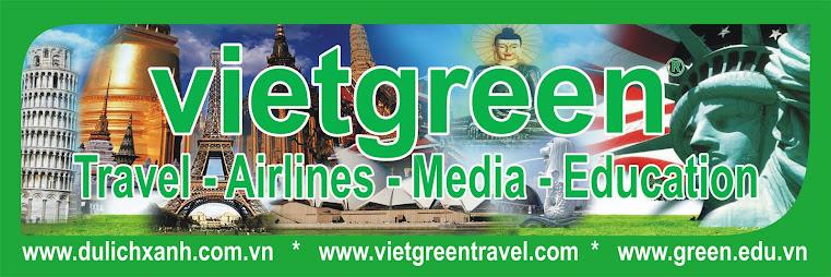 VIET GREEN TRAVEL - CHUYEN TOUR HOA KY, CHAU AU, UC