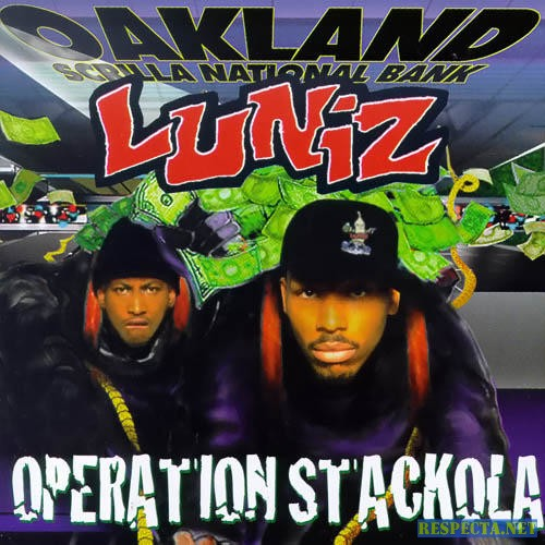 The Luniz - Operation Stackola (1995)