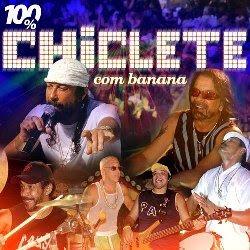 100% Chiclete com Banana