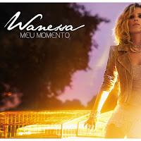Wanessa Camargo - Meu Momento